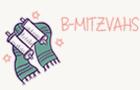 B-MITZVAHS